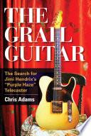 The Grail Guitar