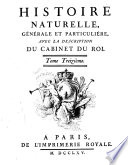 Histoire naturelle  g  n  rale et particuli  re  avec la description du cabinet du Roi  Tome premier    quinzi  me