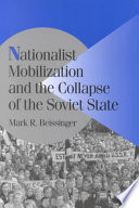 Nationalist Mobilization And The Collapse Of The Soviet State : the soviet state....