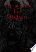The Descent Into Madness Book PDF