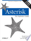 Asterisk  The Definitive Guide
