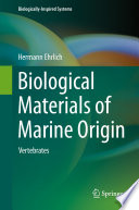 Biological Materials of Marine Origin
