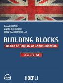 Building Blocks. Basics of English for Communication. Level B1-C1