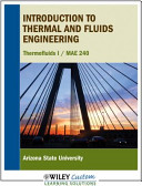 Introduction to Thermal and Fluids Engineering for Asu