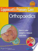 Lippincott's Primary Care Orthopaedics : book will help family practitioners, internists, nurse...