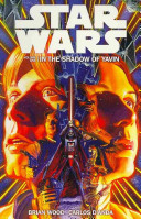 Star Wars Volume 1  in the Shadow of Yavin