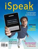 iSpeak  Public Speaking for Contemporary Life  2011 Edition