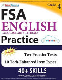 FSA Test Prep: Grade 4 English Language Arts Literacy (ELA) Practice Workbook and Full-length Online Assessments