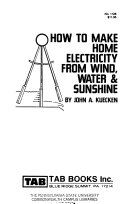 How to Make Home Electricity from Wind, Water & Sunshine