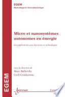Micro et nanosyst  mes autonomes en   nergie   des applications aux fonctions et technologies  Trait   EGEM  s  rie   lectronique et micro   lectronique