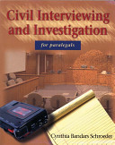 Civil Interviewing and Investigation