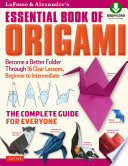 Lafosse Alexander S Essential Book Of Origami
