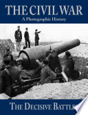 A Photographic History of The Civil War