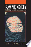 Islam and Gender: The Religious Debate in Contemporary Iran