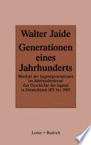 Generationen eines Jahrhunderts