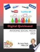 Digital Quicksand