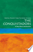The Conquistadors A Very Short Introduction