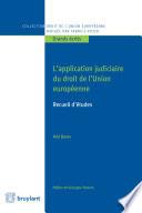 L Application Judiciaire Du Droit De L Union Europ Enne
