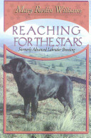 Reaching for the Stars Time Advanced Labrador Breeding Has Now