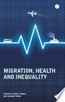 Migration  Health and Inequality