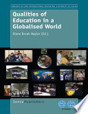 Qualities of Education in a Globalised World