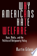 Why Americans Hate Welfare