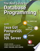The Best Guide To Database Programming With Java Gui Postgresql And Sql Server