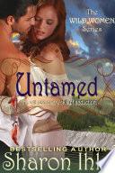 Untamed  The Wild Women Series  Book 1