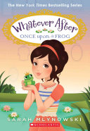 Once Upon a Frog  Whatever After  8