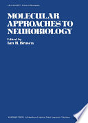 Molecular Approaches To Neurobiology book