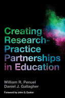 Creating Research Practice Partnerships in Education