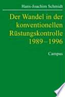 Der Wandel in der konventionellen Rüstungskontrolle 1989-1996