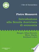 Introduzione alla Scuola Austriaca di economia  Menger  B  hm Bawerk  Mises  Hayek  Rothbard e altri