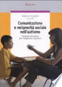 Comunicazione e reciprocit   sociale nell autismo  Strategie educative per insegnanti e genitori