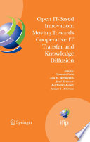 Open IT Based Innovation  Moving Towards Cooperative IT Transfer and Knowledge Diffusion