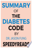 Summary Of The Diabetes Code By Jason Fung