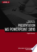 Presentation MS PowerPoint 2016 Level 2