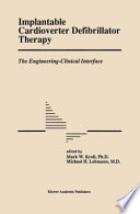 Implantable Cardioverter Defibrillator Therapy: The Engineering-Clinical Interface