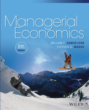 Managerial Economics, 8th Edition - ISBN:9781119025900