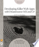 Developing Killer Web Apps with Dreamweaver MX and C