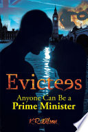 Evictees Anyone Can Be a Prime Minister