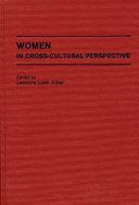 Women In Cross Cultural Perspective