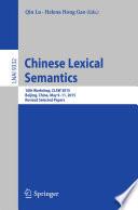 Chinese Lexical Semantics