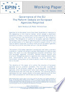 Governance Of The Eu The Reform Debate On European Agencies Reignited