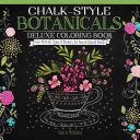 Chalk style Botanicals Coloring Book