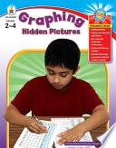 Graphing Hidden Pictures, Grades 2 - 4
