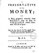 download ebook a preservative for our money; or a way proposed, whereby some money may be kept in england which otherwise will all be gone, by e.l. pdf epub