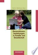 Generationenbeziehungen In Familie Und Gesellschaft