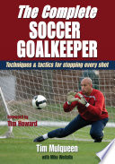 Complete Soccer Goalkeeper The book