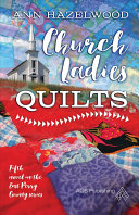 Church Ladies Quilts